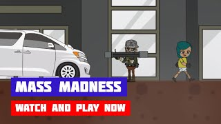 Mass Madness · Game · Gameplay