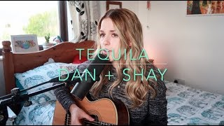 Dan + Shay - Tequila (Cover) - Rosey Cale