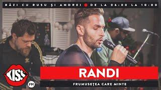 RANDI - Frumusețea care minte (LIVE @ KissFM)