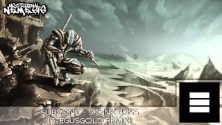 Subsonic - Skank Bass (Stegusgold Remix)