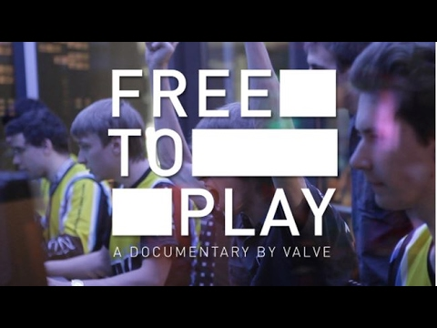 Free to Play , Documentary film by American video game company Valve Corporation.