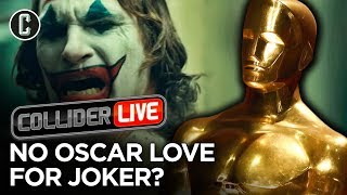 Are Academy Voters Avoiding Joker? It's So Shaddddyyyy - Collider Live #238
