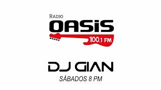 DJ GIAN - RADIO OASIS MIX 08 (Pop Rock Español / Ingles 80's)