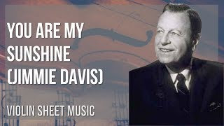 Violin Sheet Music: How to play You Are My Sunshine by Jimmie Davis