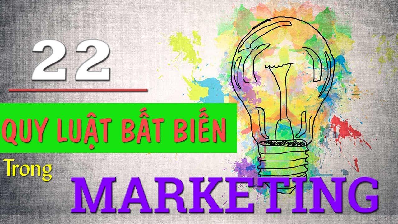 [BTTV] 22 Quy luật bất biến trong Marketing   Kinh doanh – Khởi nghiệp