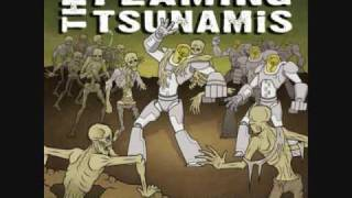 The Flaming Tsunamis - Opus