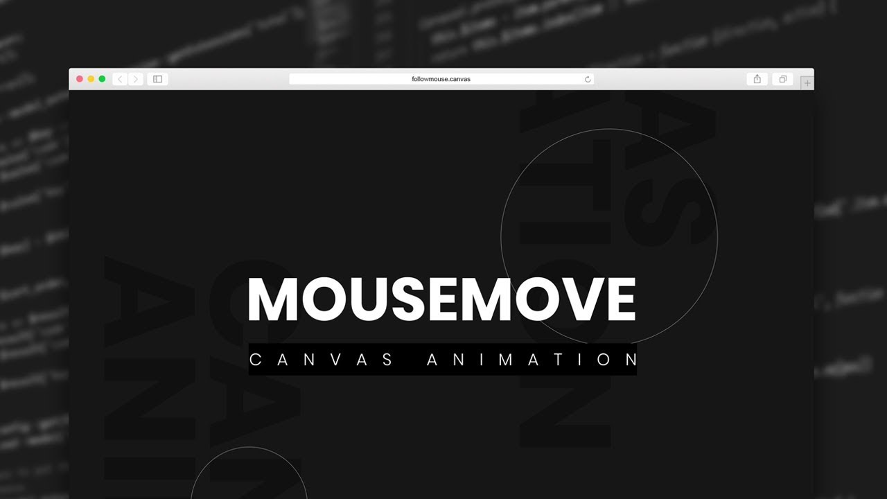Follow Mouse | Canvas Animation Using JS | HTML, CSS & JavaScript