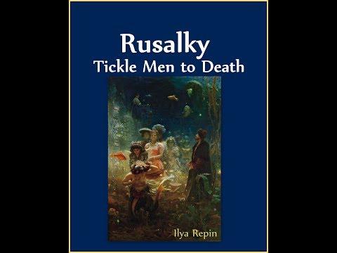 Rusalky Mermaids Tickle Men to Death