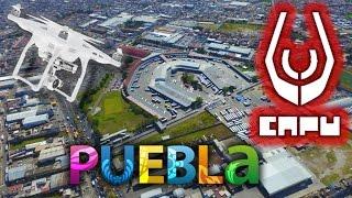 La CAPU y alrededores - Puebla