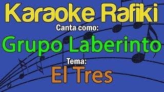 Grupo Laberinto - El Tres Karaoke Demo