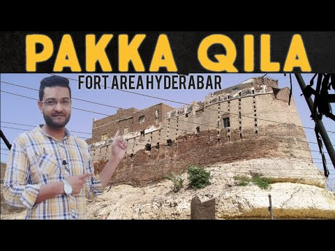 Pakka Qila || Fort Area Hyderabad Sindh Pakistan