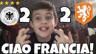 FRANCIA A CASA! GRAZIE OLANDA! GERMANIA 2-2 OLANDA
