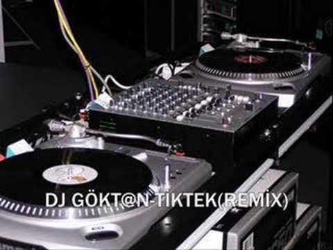 DJ GöKTaN -Tik Tek(Remix)