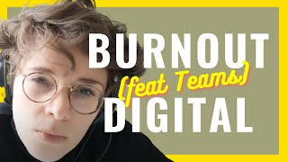 #4 - Le burn-out digital