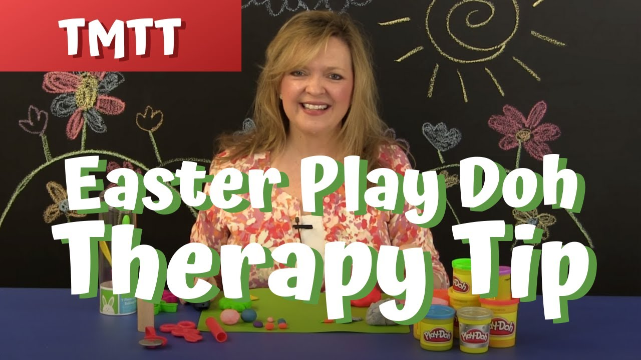 EASY Easter For Toddlers Play Doh Therapy Tip of the Week 4 14