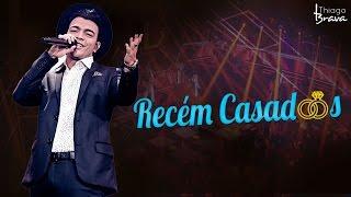 Baixar THIAGO BRAVA - RECÉM CASADOS (DVD TUDO NOVO DE NOVO)
