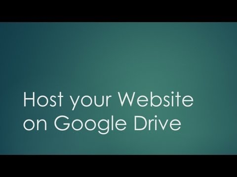 How to Host your Website on Google Drive - Tutorial
