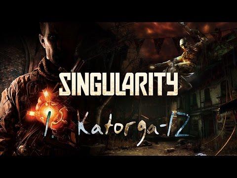 Singularity - 1. Katorga-12