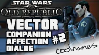 HD Vector #2 Complete Companion Affection Dialog SWTOR Star Wars The Old Republic