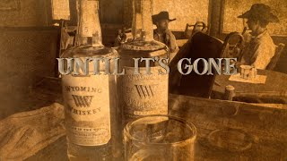Skip Ewing - Until Its Gone Lyric Video YouTube Videos