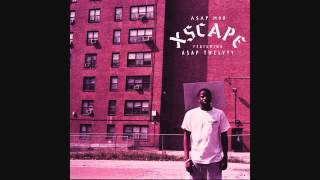 A$AP Mob   Xscape Audio ft  A$AP Twelvyy