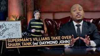 Superman's Villains Take Over Shark Tank (with Daymond John)