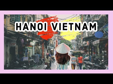 The Lazy Planner's Guide To Hanoi Vietnam  10 Things You MUST DO!