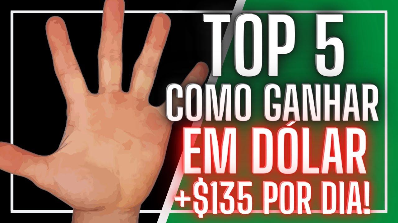 5 FORMAS DE GANHAR EM DÓLAR TRABALHANDO NO BRASIL (renda extra)!