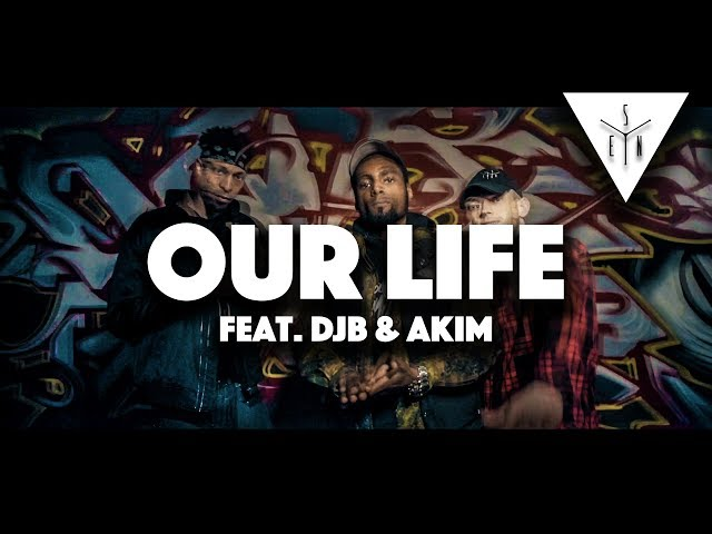 SEN - OUR LIFE feat. DJB & AKIM (prod.by BRE BEATZ)