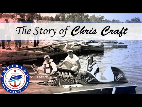The Story of Chris Craft