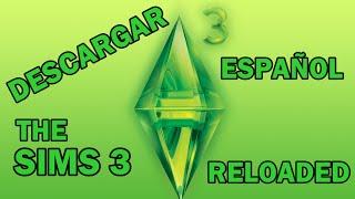 Descargar The Sims 3 RELOADED en español | TORRENT