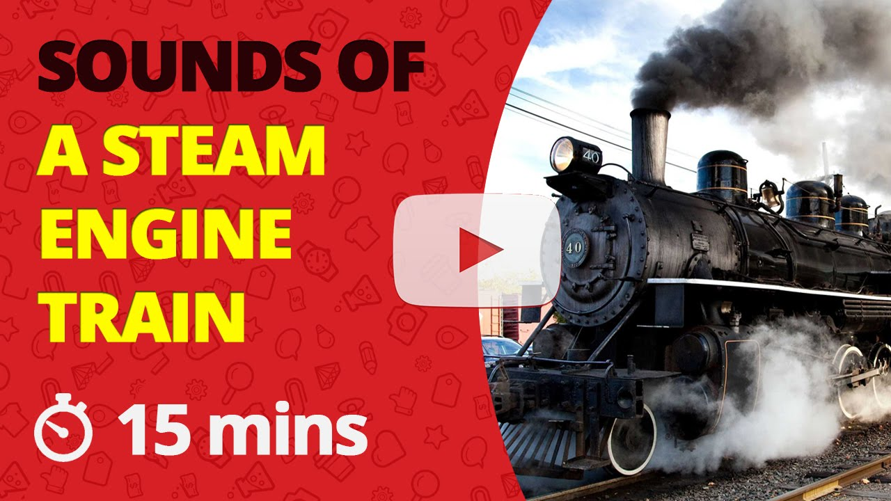 Steam Train Sound Effects Steam Engine Noise SFX ...