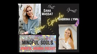Mindful Souls Podcast with special guest with Sabrina, Founder of ReWilding