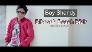 Boy Shandy - Di Basah Basah Bibir