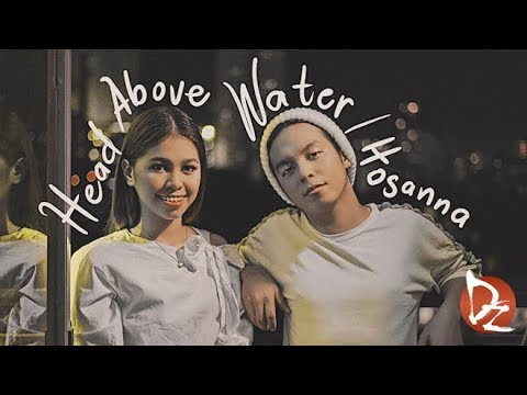 Sam Mangubat - Head Above Water/Hosanna (Acoustic Cover) Ft. Marielle Montellano