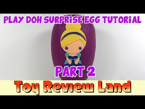 Play-Doh Cinderella Surprise Egg Tutorial Part 2