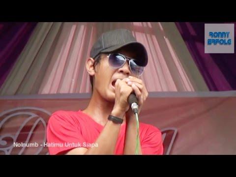 Keren Ni Lagu!! Band Indie Indonesia Nolnumb - Hatimu Untuk Siapa (Lagu Keren Terbaru)