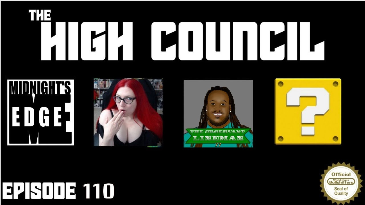 Submit To The High Council - Episode 110