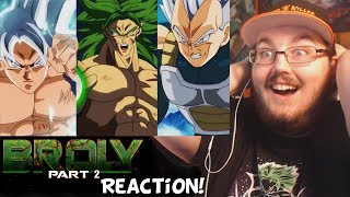 Dragon Ball Super BROLY _ The Movie _ FAN FILM _ - Part 2 [English Sub] REACTION!!!