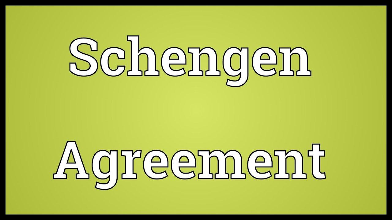 Schengen Agreement Meaning Youtube