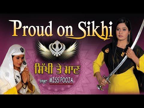 Proud On Sikhi I Punjabi Sikh Devotional Songs I MISS POOJA I FULL VIDEO SONGS JUKE BOX
