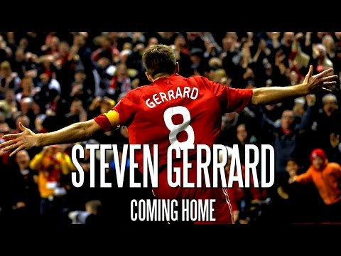 Steven Gerrard - Coming Home