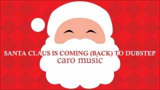 Santa Claus is Coming (back) to Dubstep - theKHUE (Christmas Dubstep)