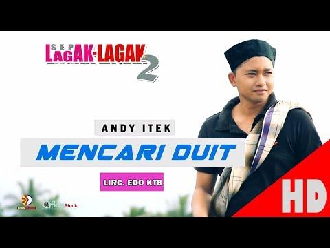 ANDY ITEK - MENCARI DUIT - Album House Mix Sep Lagak-Lagak 2 HD Video Quality 2017