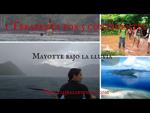 La isla de Mayotte bajo la Lluvia (1 terapeuta por 5 continentes. Capítulo 2)