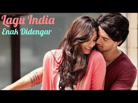💕  Lagu India Terpopuler Enak Didengar Saat Ini 💕