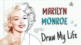 MARILYN MONROE 💋   Draw My Life