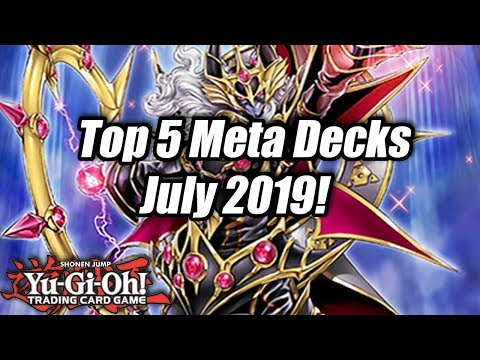 Yu-Gi-Oh! Top 5 Meta Decks For The July 2019 Format! (Post-Banlist)