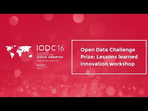 Open Data Challenge Prize: Lessons learned innovation worksh