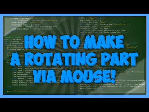 Roblox: Rotate Part Via Mouse Movement
